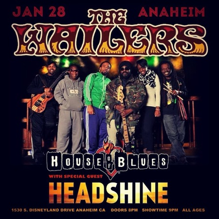 Jan 28 - The Wailers w/ Headshine @ House of Blues Anaheim