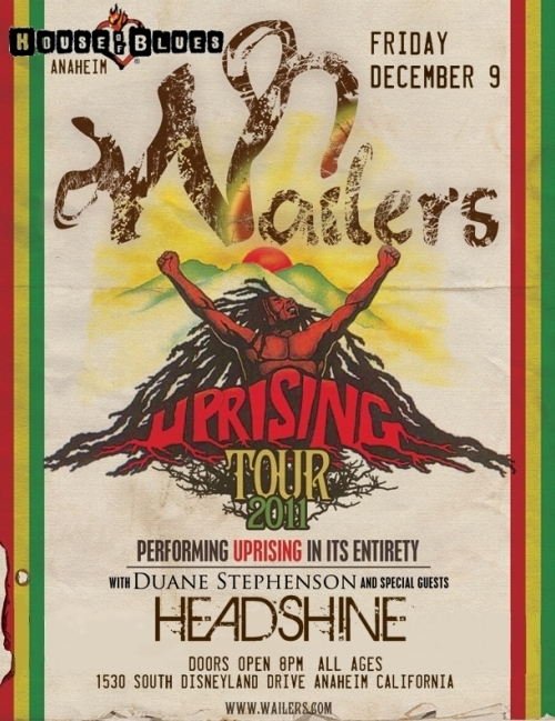 December 9 - Headshine opens for The Wailers @ House of Blues Anaheim 9pm!