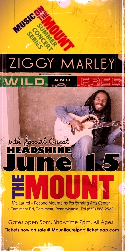 June 15 - Headshine opens for Ziggy Marley @ Mt. Laurel Performing Arts Center in Tamiment Pennsylvania at 7pm!