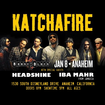 Katchafire w/ Headshine @ House of Blues